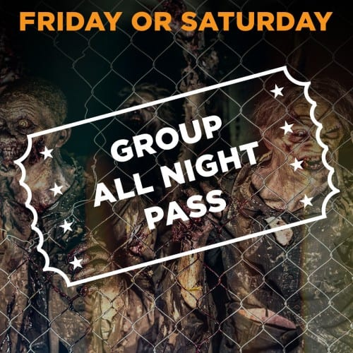 Friday/Saturday Scream Park All Night Pass for Groups