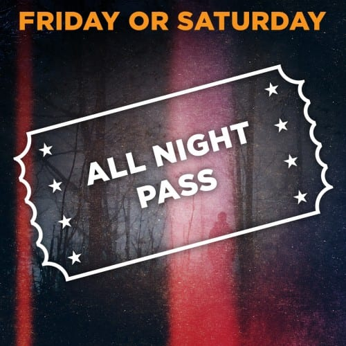 Friday/Saturday Scream Park All Night Pass