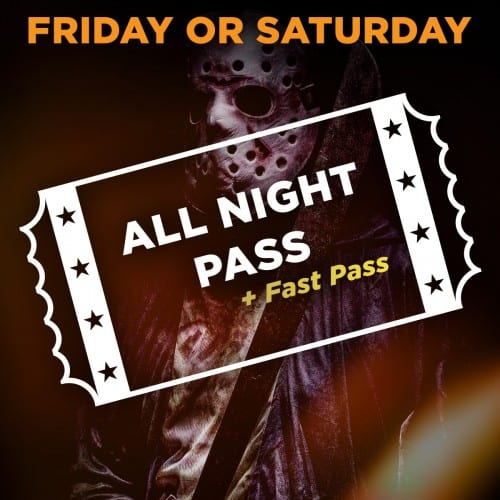 Friday/Saturday Scream Park All Night Access + Fast Pass